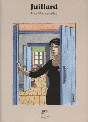Juillard - Une monographie