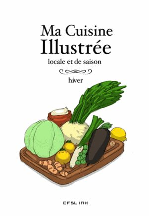Ma cuisine illustrée - Hiver