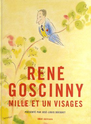 René Goscinny - Mille et un visages