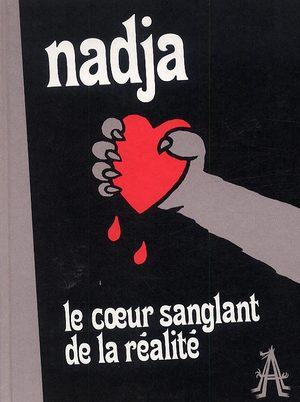 Le coeur sanglant de la réalité