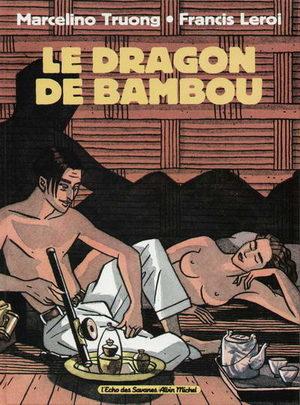 Le dragon de bambou