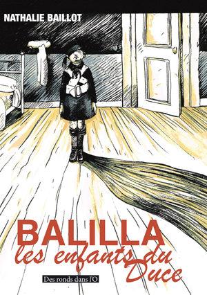 Balilla, les enfants du Duce