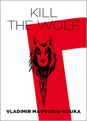 Kill the wolf