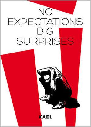 No expectations big surprises