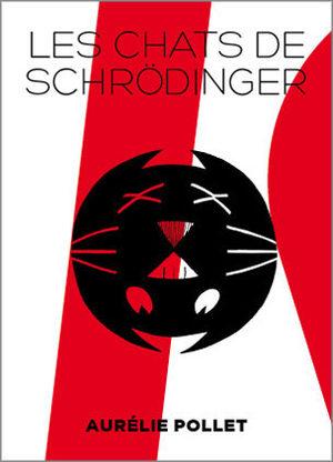 Les chats de Schrödinger