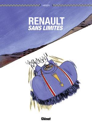 Renault sans limites : Les rois de l'asphalte
