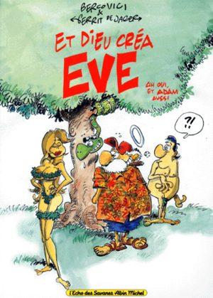 Et Dieu créa Eve, ah oui, et Adam aussi