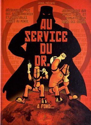 Au service du Dr. B