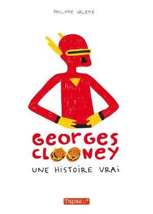 Georges Clooney, une histoire vrai