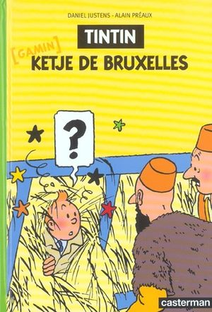 Tintin - Ketje de Bruxelles