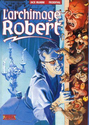 L'archimage Robert