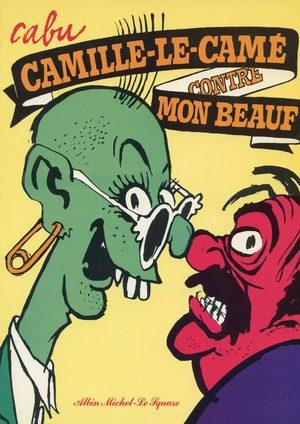 Camille-le-camé contre mon beauf