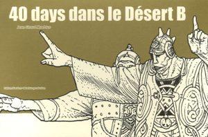 40 days dans le désert B