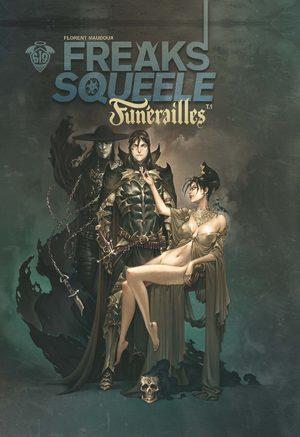 Freaks' squeele - Funérailles