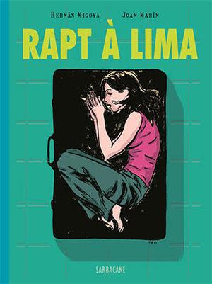 Rapt à Lima