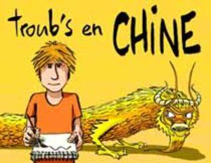 Troub's en Chine