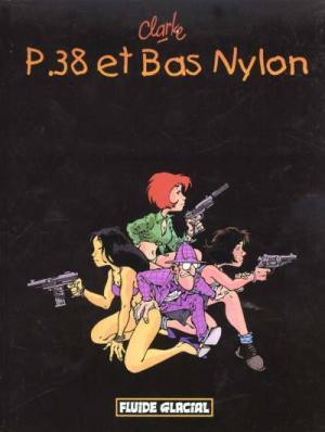 P.38 et bas nylon