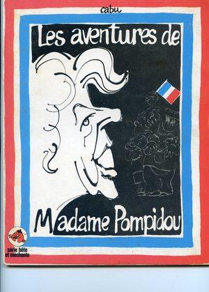 Les aventures de Madame Pompidou