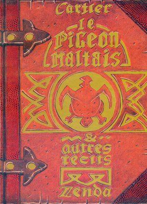 Le Pigeon maltais & autres récit