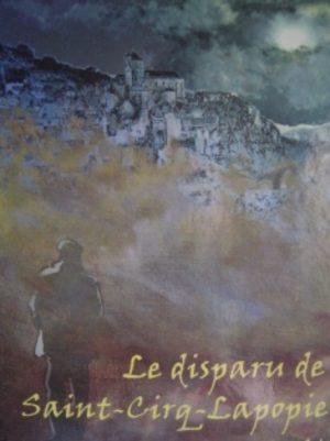 Le disparu de Saint-Cirq-Lapopie