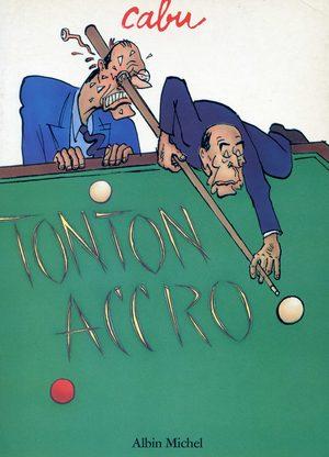 Tonton accro