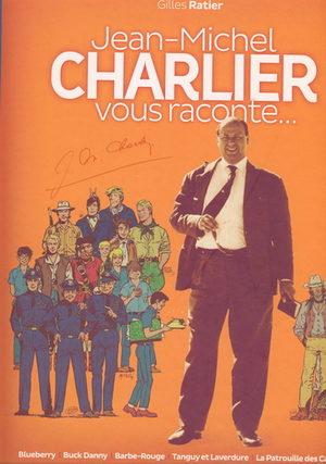 Jean-Michel CHARLIER vous raconte