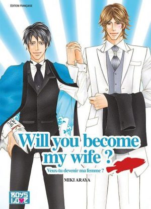 Will you become my wife ? Manga