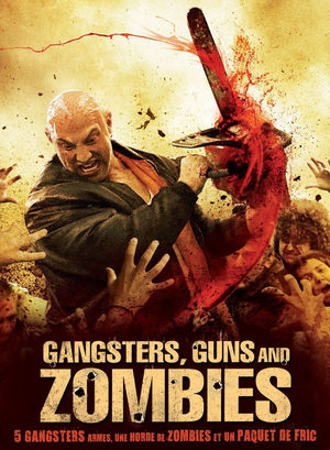 Gangsters, Guns & Zombies Film