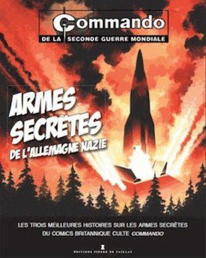 Commando de la Seconde Guerre Mondiale - Armes Secrètes de l'Allemagne Nazie
