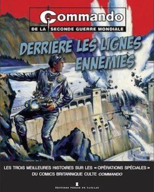 Commando de la seconde Guerre Mondiale - Derrières les lignes ennemies