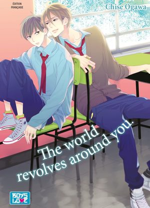The world revolves around you Manga