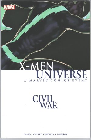 Civil War - X-Men Universe