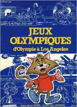 Jeux olympiques - D'Olympie à Los Angeles