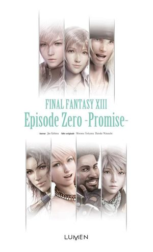 Final Fantasy XIII - Episode Zero -Promise-