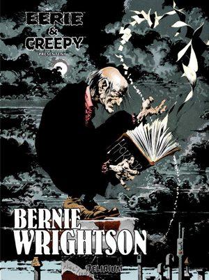 Eerie et Creepy présentent : Bernie Wrightson