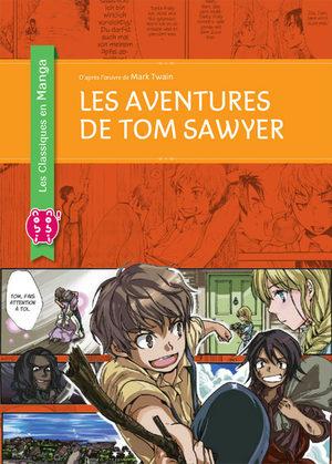 Les aventures de Tom Sawyer (Classiques en manga) Manga