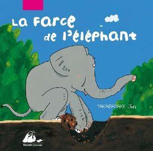 La farce de l'éléphant Livre illustré