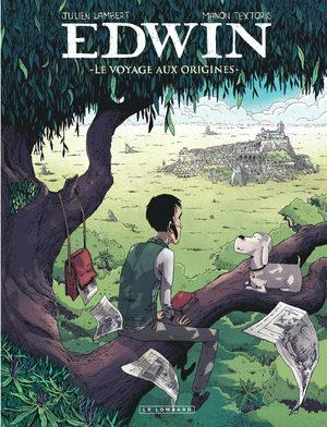 Edwin - Le Voyage aux origines