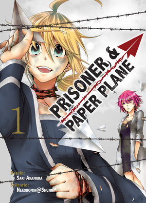 Prisoner and paper plane Manga