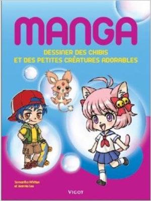Mangas : dessiner des chibis et des petites créatures adorables Méthode