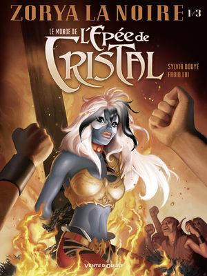 Le monde de l'épée de cristal - Zorya la Noire