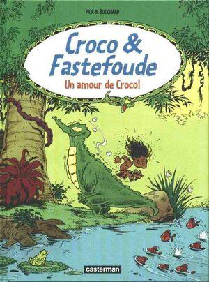 Croco & Fastefoude