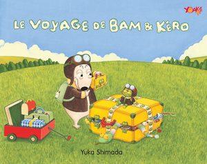 Le Voyage de Bam et Kéro Livre illustré