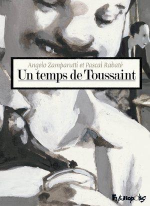 Un temps de Toussaint