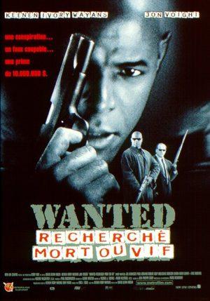 Wanted: Recherché mort ou vif