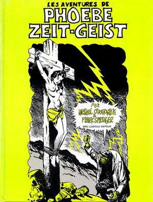 Les aventures de Phoebe Zeit-Geist