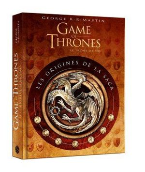 Game of thrones: les origines de la saga Artbook