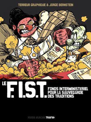 Le F.I.S.T. Fonds Interministériel pour la Sauvegarde des Traditions