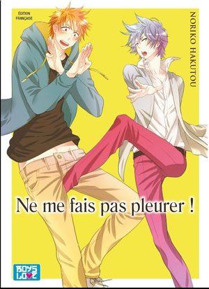 Ne me fais pas pleurer Manga