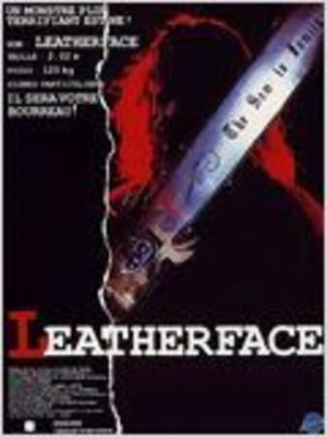 Leatherface : Massacre à la tronçonneuse III